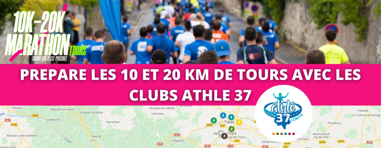 PREPARE LE 10 ET 20 KM DE TOURS AVEC LES CLUBS ATHLE 37
